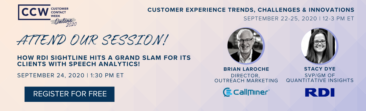 Contact Center Week - Stacy Dye and Brian LaRoche CallMiner Session September 24, 2020
